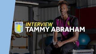 Interview: Tammy Abraham - Why I stayed at Aston Villa