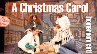 A Christmas Carol: Homeroom Cut