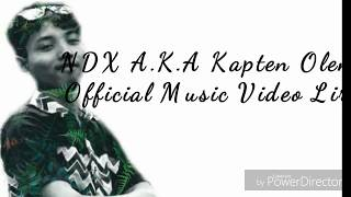 NDX A K A Kapten Oleng Official Music Video Lirik