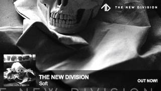 The New Division - Soft