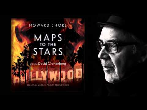 Howard Shore - Maps to the Stars   Main Title