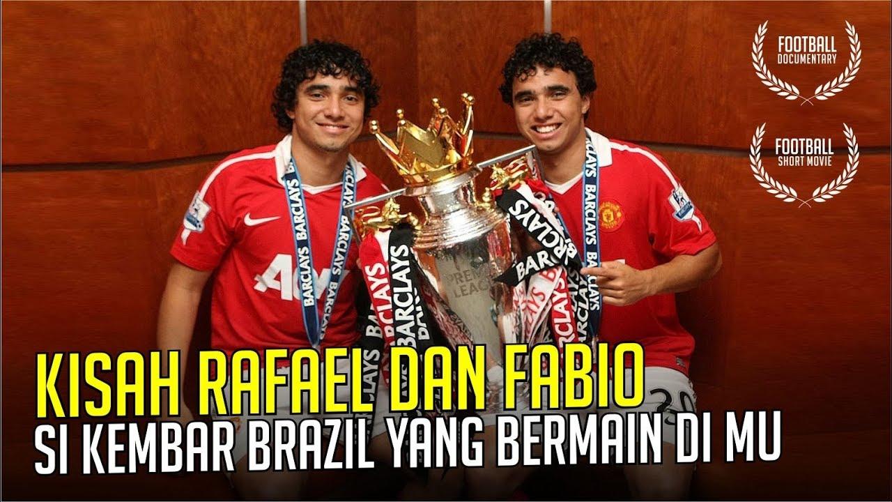 KISAH RAFAEL DAN FABIO Si Kembar Asal Brazil Yang Bermain Untuk United