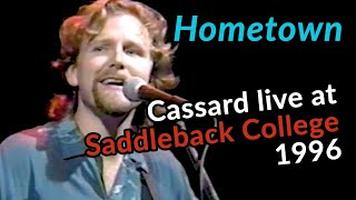 "HOMETOWN (from ""Get This"") - Live at Saddleback College 1996 - Robert Cassard"