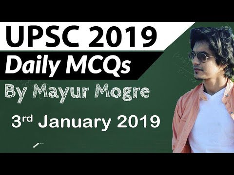 UPSC 2019 Preparation – 3 January 2019 Daily Current Affairs for UPSC / IAS 2019