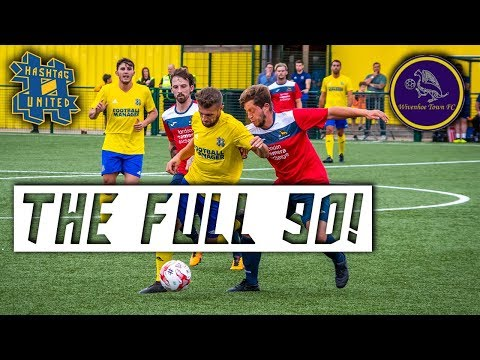 FULL MATCH! Hashtag United vs Wivenhoe Town