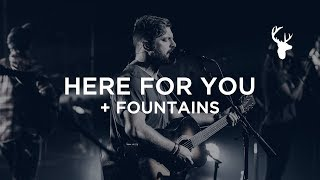Here For You + Fountains - Josh Baldwin | Bethel Worship