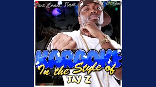 Hard Knock Life (Ghetto Anthem) (In the Style of Jay Z) (Karaoke Version)