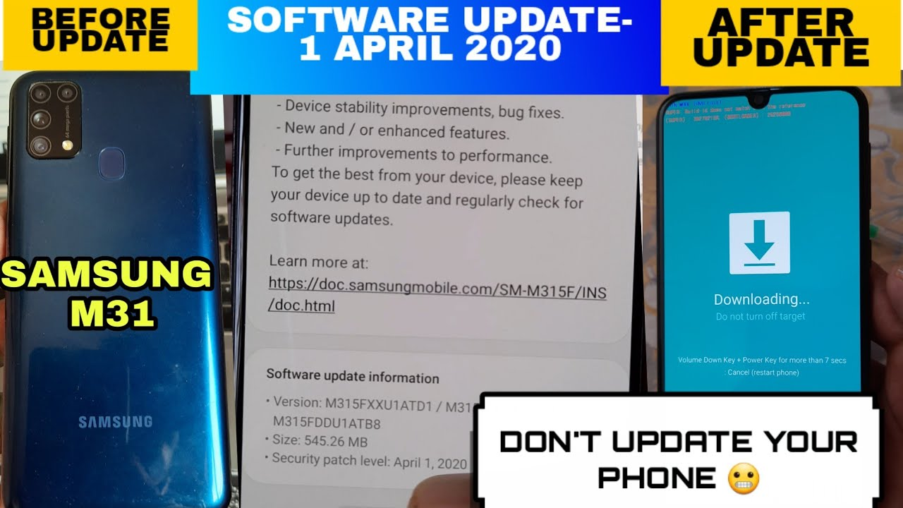 Samsung Galaxy M31 Software Update. Security Patch Level 1 April 2020. Update issue? Just Don't