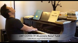LMF COVID-19 Musicians Relief Fund - Larry Weng, NYC pianist