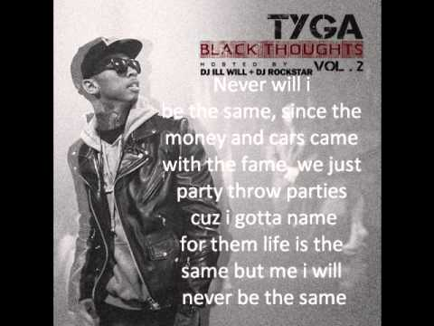 Tyga Never Be The Same Lyrics
