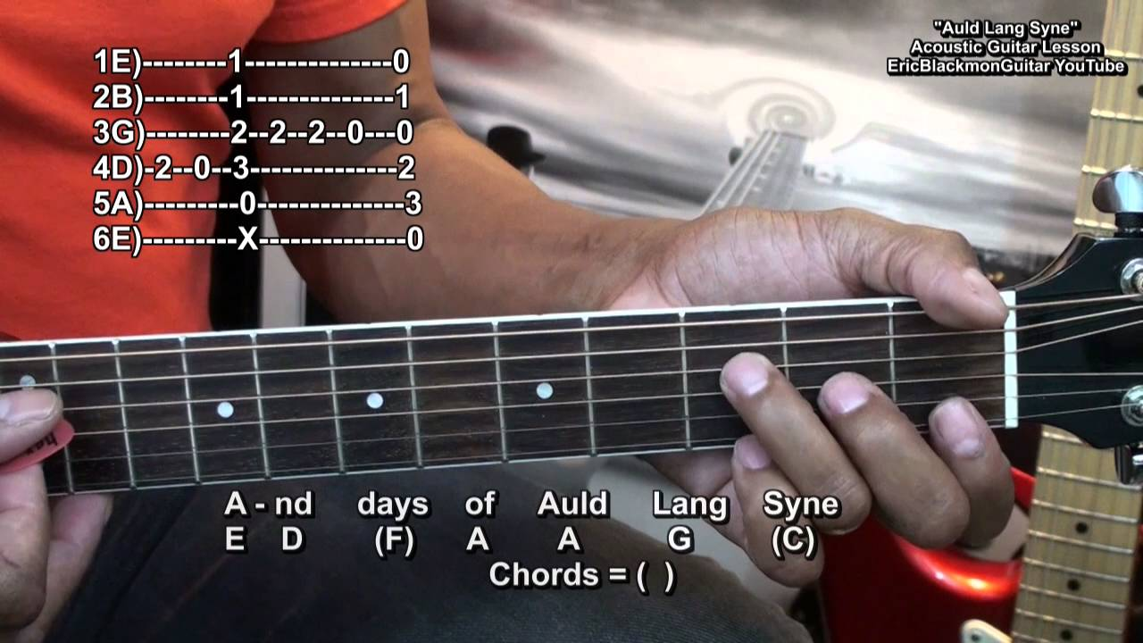 Auld Lang Syne Easy Chord Melody Guitar Lesson Happy New Year