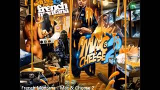 French Montana - Mac & Cheese 2 (full Mixtape)