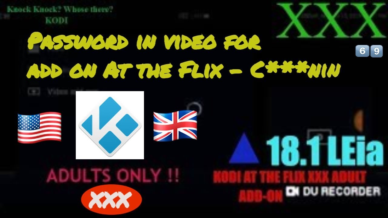 Kodi At the Flix Add-on XXX adults with password HUGE INDEX of videos