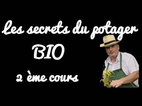 Les secrets du potager BIO 2ème cours avec le jardin de Rodolphe ...