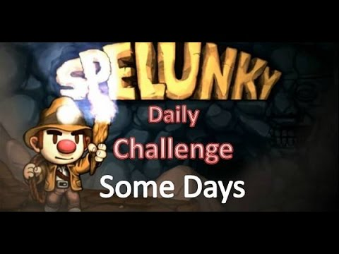 Spelunky Daily Challenge - Some Days in July thumbnail