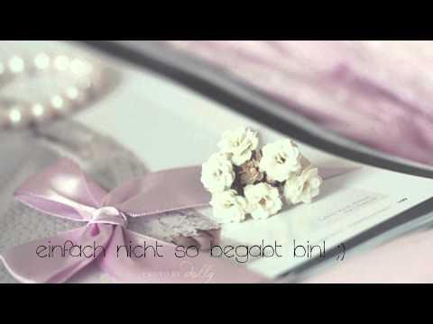 ein gesungenes Gedicht, dass dir sagt: ich hab dich lieb. :*