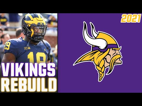 Minnesota Vikings REBUILD | 2021 NFL Free Agency | 2021 NFL Draft (Vikings Offseason 2021)