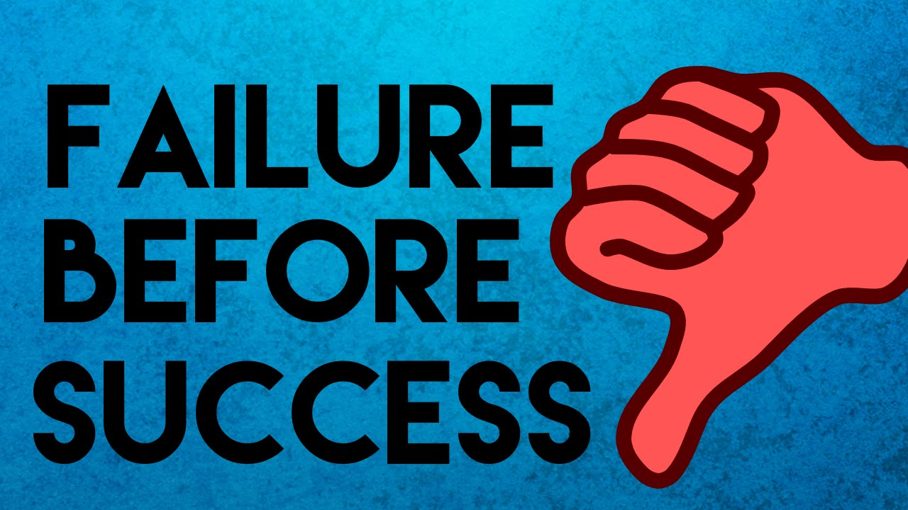 failure before success essay