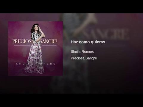 SHEILA ROMERO  HAZ COMO QUIERAS 2017