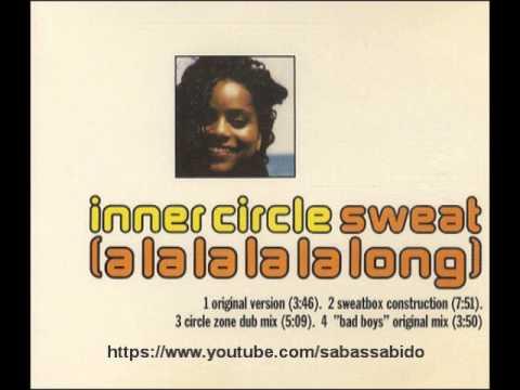Inner Circle -  Sweat (A La La La La Long) (Sweatbox Construction)