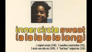 Inner Circle Sweat A La La La La Long