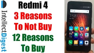 Redmi 4 Review- 3 Reasons To Not Buy Redmi 4 And 12 Reasons To Buy Redmi 4
