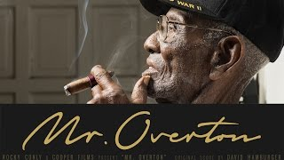 'Mr. Overton' A documentary about Richard Overton (ORIGINAL)
