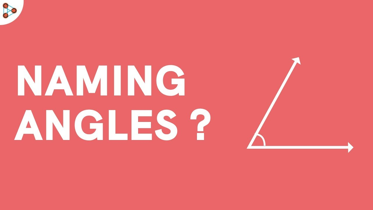 worksheet Naming Angles how do we name angles youtube