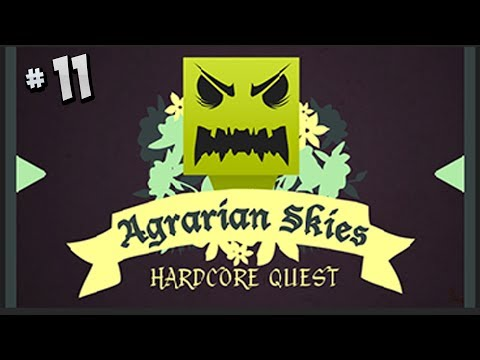 Agrarian Skies a Hardcore Quest - Part 11 - Steam Power & The Pulverizer!