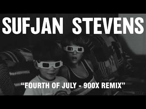 Download Youtube: Sufjan Stevens - Fourth of July - 900X Remix (Official Audio)