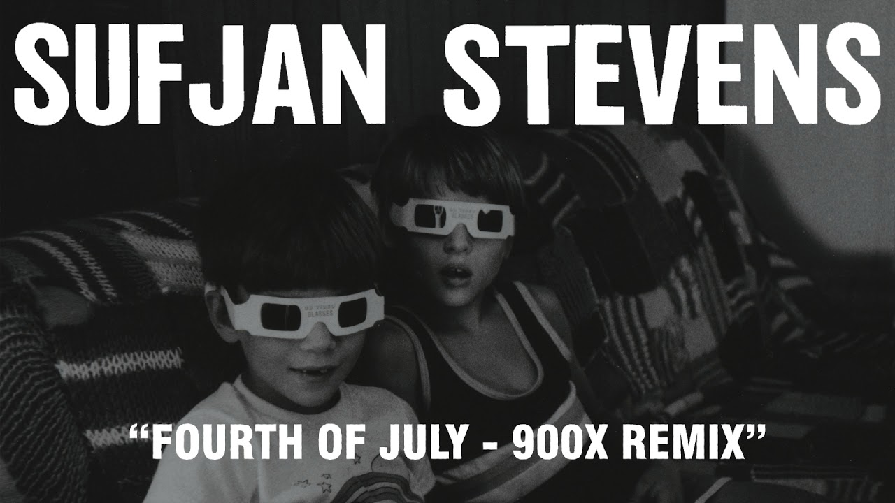 sufjan-stevens-fourth-of-july-900x-remix-official-audio-asthmatic-kitty-records