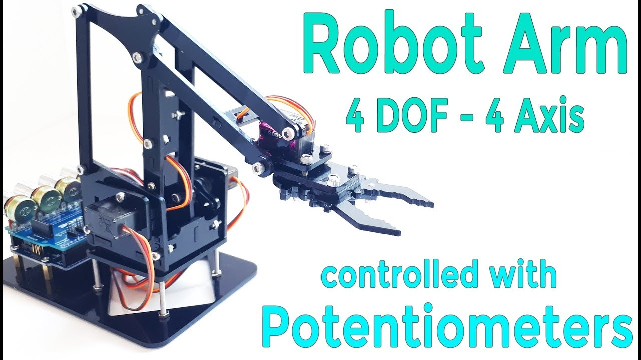 DIY Arduino Robot Arm Kit | Control with Potentiometer | 4 DOF | Mert  Arduino