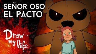 SR. OSO y el pacto - Draw My Life en Español
