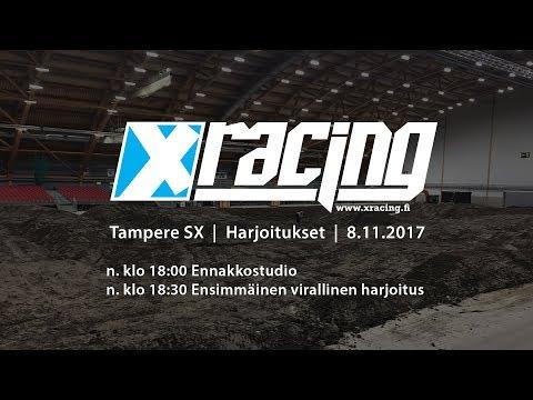 Tampere SX 2017 Harjoitukset