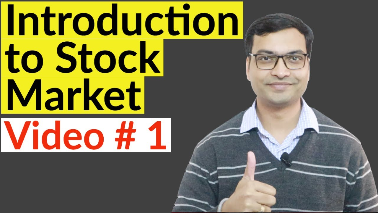 Introduction to Stock Market