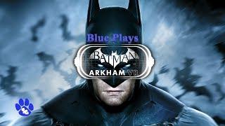 BATMAN™: ARKHAM VR (I Am Batman!)