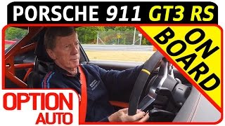 ★ On Board with Walter Röhrl • New Porsche 911 GT3 RS (Option Auto)