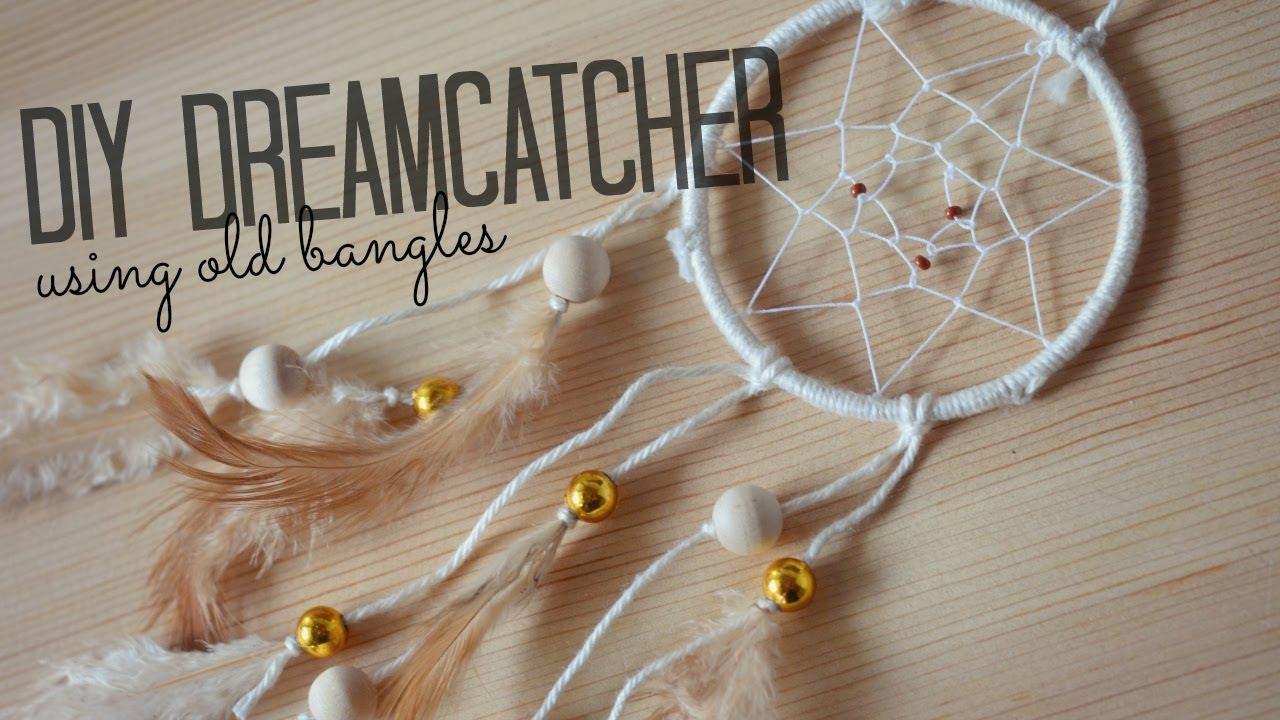 DIY Dreamcatcher using old bangles - YouTube