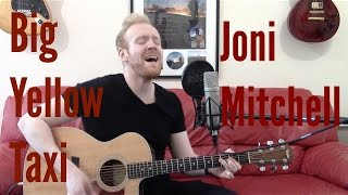 Big Yellow Taxi - Joni Mitchell/Counting Crows (Acoustic Guitar Cover by Ashton Tucker)