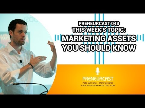 What Are Marketing Assets? [Preneurcast043]