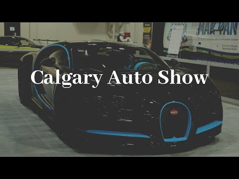 Calgary International Auto And Truck Show 2019