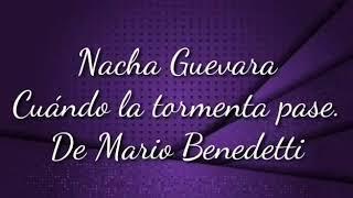 Cuando La Tormenta Pase Interpretado Por Nacha Guevara Youtube