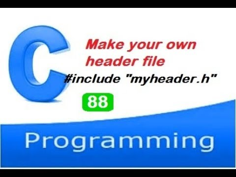 How To Create Your Own Header File In C