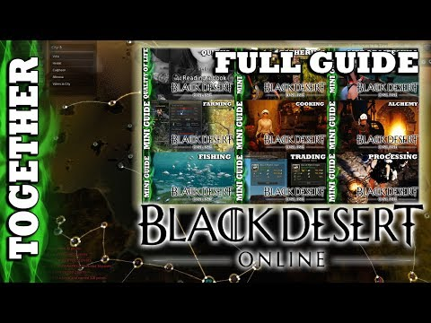 Black Desert Online - Putting Everything Together; The Mini Guides