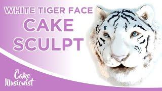 White Tiger Face Cake Sculpt  The Cake Illusionist LIVE