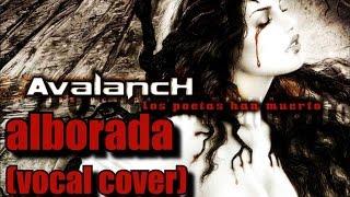 AVALANCH - ALBORADA (Vocal cover en directo)