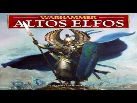 LORE WARHAMMER: Altos Elfos    Los Reinos de Ulthuan    Parte 2