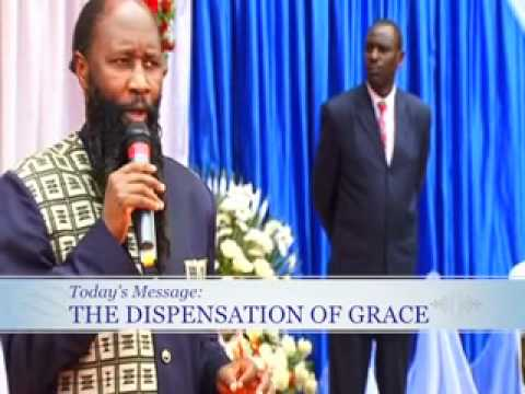 The Dispensation of GRACE  Dr  Owuor