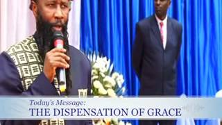 Repeat youtube video The Dispensation of GRACE  Dr  Owuor