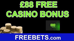 How To Claim A No Deposit £88 Free Casino Bonus With 888Casino